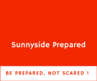Sunnyside Prepared - Be prepared, not scared!